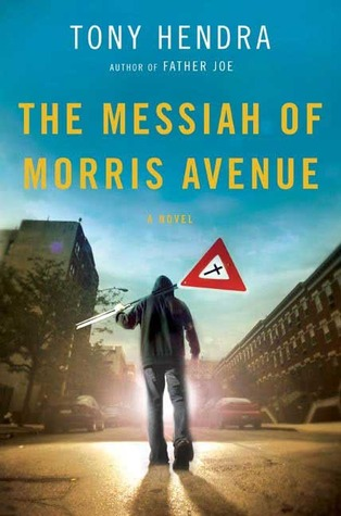 The Messiah of Morris Avenue: A Novel