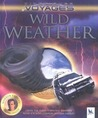 Wild Weather (Kingfisher Voyages)