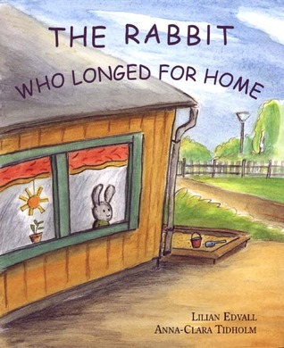 The Rabbit Who Longed for Home