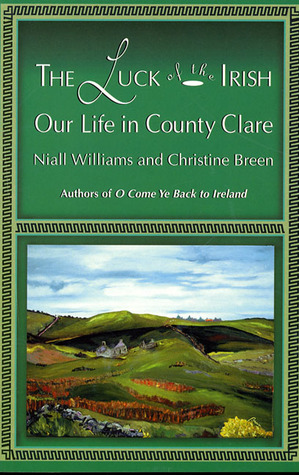 Luck of the Irish: Our Life in County Clare