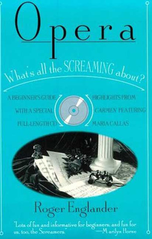 Opera: What's All the Screaming about