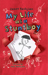 My Life as a Stuntboy (My Life #2)