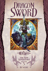 Dragon Sword (Dragonlance: The New Adventures, #5)