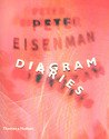 Peter Eisenman: Diagram Diaries (Universe Architecture Series)