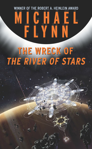 The Wreck of the River of Stars - Michael Flynn