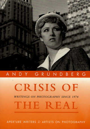 Download Crisis of the Real by Andy Grundberg PDF