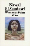 Woman at Point Zero by Nawal El Saadawi
