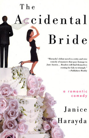 The Accidental Bride by Janice Harayda
