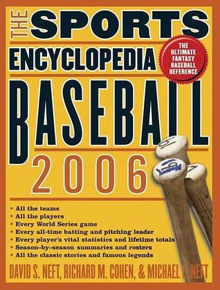 The Sports Encyclopedia: Baseball 2006