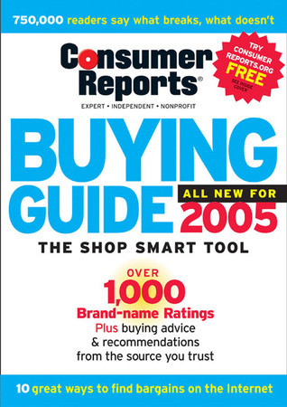 Buying Guide 2005 by Consumer Reports