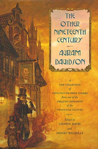 The Other Nineteenth Century by Avram Davidson
