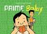 Prime Baby by Gene Luen Yang