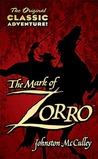 The Mark of Zorro by Johnston McCulley