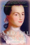 Abigail Adams by Phyllis Lee Levin