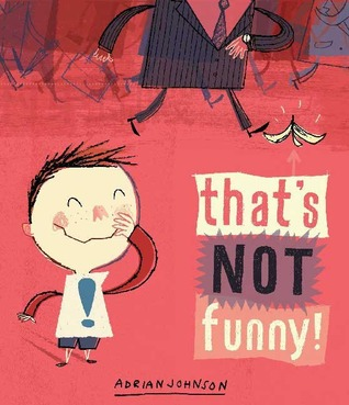 Read online That's Not Funny! by Adrian Johnson MOBI