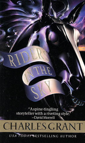 Riders in the Sky by Charles L. Grant