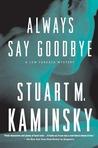 Always Say Goodbye (Lew Fonesca, #5)