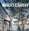 Wood Cabins: Small Wood Houses