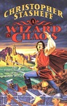A Wizard in Chaos (Rogue Wizard, #6)