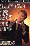 Silva Mind Control For Super Memory and Speed Learning