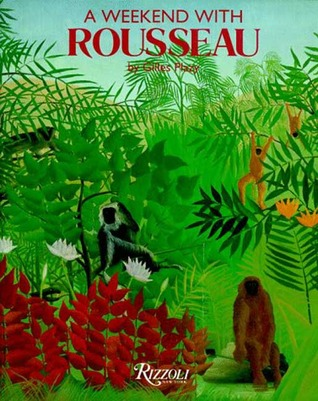 A Weekend With Rousseau (Weekend With)