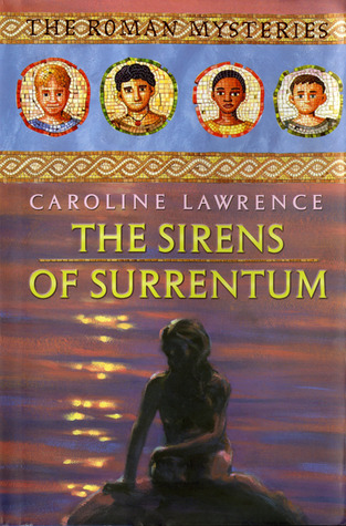 The Sirens of Surrentum (The Roman Mysteries #11)