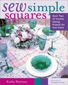 Sew Simple Squares: More Than 25 Fearless Sewing Projects for Your Home (Crafts Highlights)