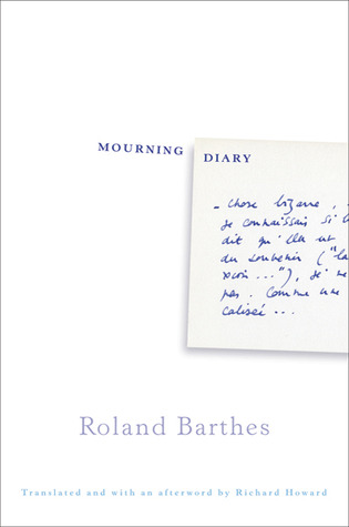 Mourning Diary by Roland Barthes