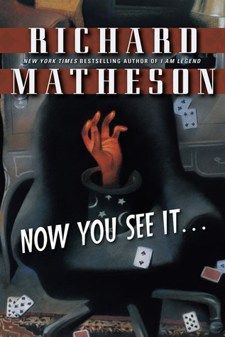 Now You See It . . . by Richard Matheson