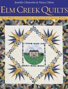 Elm Creek Quilts: Quilt Projects Inspired by the Elm Creek Novels