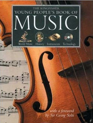 """The Kingfisher Young People""""s Book of Music by Larousse Kingfisher Chambers"""