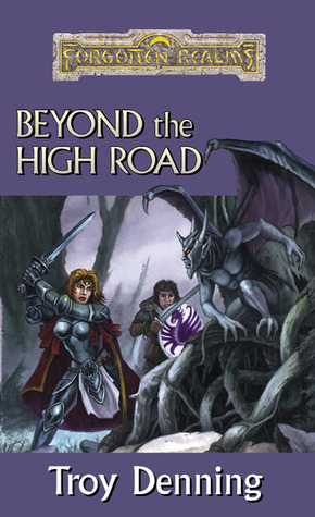 Beyond The High Road by Troy Denning