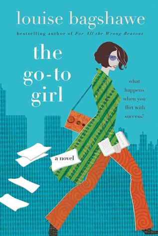 The Go-To Girl by Louise Bagshawe