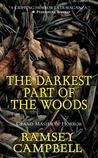The Darkest Part of the Woods by Ramsey Campbell