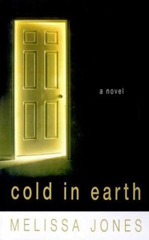 Cold in Earth: A Novel of Psychological Suspense