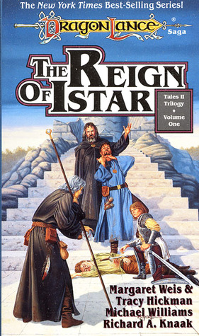 The Reign of Istar by Margaret Weis