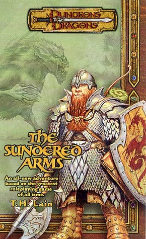 The Sundered Arms Dungeons Dragons Novel