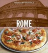 Rome: Authentic Recipes Celebrating the Foods of the World (Williams-Sonoma Foods of the World)