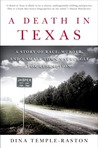 A Death in Texas by Dina Temple-Raston
