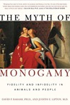 The Myth of Monogamy by David P. Barash