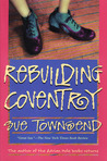 Rebuilding Coventry