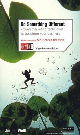 Do Something Different: Proven Marketing Techniques to ...