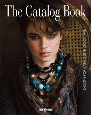 The Catalog Book: Designs for Catalogs & Direct Mail