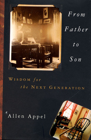 From Father to Son: Wisdom for the Next Generation