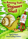 The Amazing Trail of Seymour Snail