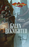 Galen Beknighted (Dragonlance: Heroes: Volume 6, Heroes II: Volume 3)