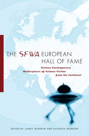 The SFWA European Hall of Fame by James K. Morrow