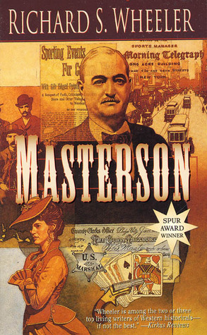 Masterson by Richard S. Wheeler