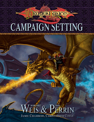 Dragonlance Campaign Setting by Margaret Weis