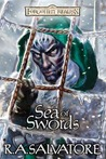 Sea of Swords (Forgotten Realms: Paths of Darkness, #4; Legend of Drizzt, #13)